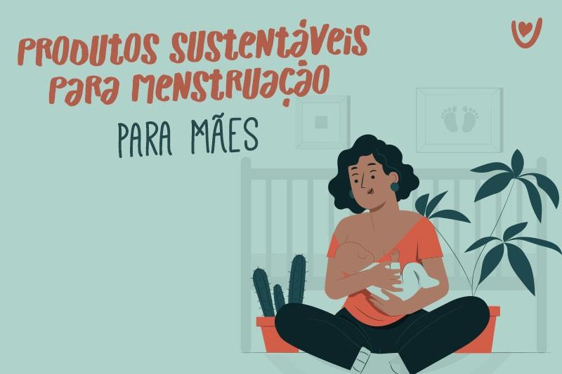 produtos-sustentaveis-menstruacao-para-maes